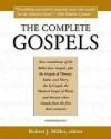The Complete Gospels, 4th Edition - Robert J. Miller