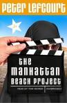 The Manhattan Beach Project (Audio) - Peter Lefcourt, Tom Weiner
