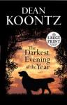 The Darkest Evening of the Year (Dean Koontz) - Dean Koontz