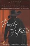 Purity of Blood (Capitan Alatriste Series #2) - Arturo Pérez-Reverte