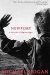 Newport: A Writer's Beginnings - Michael Hogan