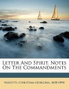 Letter and Spirit. Notes on the Commandments - Christina Rossetti