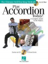 Play Accordion Today!: A Complete Guide to the Basics Level 1 - Gary Meisner