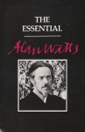 The Essential Alan Watts - Alan Wilson Watts