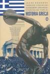 Historia Grecji - Jacek Bonarek, Tadeusz Czekalski, Sławomir Sprawski, Stanisław Turlej