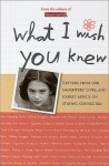 What I Wish You Knew: Letters from Our Daughters' Lives, and Expert Advice on Staying Connected - American Girl
