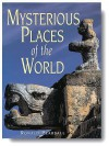 Mysterious Places of the World - Ronald Pearsall