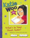 What's in Your Heart, Katie?: Writing in a Journal with Katie Woo - Fran Manushkin, Tammie Lyon