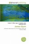 James Glynn - Frederic P. Miller, Agnes F. Vandome, John McBrewster