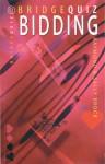 Bridge Quiz: Bidding - Raymond Brock, Sally Brock