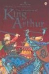 The Adventures of King Arthur (Usborne Young Reading: Series Two) - Angela (RTL) Wilkes, Peter Dennis