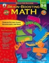 Brain-Boosting Math, Grades 5 - 6 - Jillayne Prince Wallaker, Marty Bucella, Matthew Van Zomeren