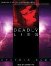 Deadly Lies - Cynthia Eden, Justine Eyre