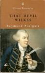 """That Devil Wilkes"" - Raymond Postgate"