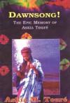 Dawnsong!: The Epic Memory of Askia Toure - Askia M. Toure