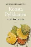 Konsta Pylkkänen etsii kortteeria - Veikko Huovinen