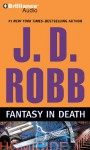 Fantasy in Death - J.D. Robb, Susan Ericksen