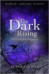 The Dark Is Rising: The Complete Sequence: Over Sea, Under Stone; The Dark Is Rising; Greenwitch; The Grey King; Silver on the Tree - Susan Cooper
