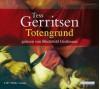 Totengrund (Jane Rizzoli & Maura Isles, #8) - Tess Gerritsen, Mechthild Großmann