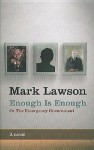 Enough Is Enough or the Emergency Government - Mark Lawson