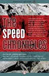 The Speed Chronicles (Akashic Drug Chronicles) - Joseph Mattson
