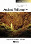 The Blackwell Guide to Ancient Philosophy - Christopher Shields