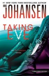 Taking Eve (Eve Duncan Forensics Thrillers) - Iris Johansen
