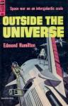 Outside The Universe - Edmond Hamilton