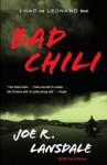 Bad Chili: A Hap and Leonard Novel (4) - Joe R. Lansdale