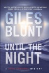 Until the Night - Giles Blunt