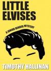 Little Elvises - Timothy Hallinan