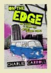 On the Edge - Charlie Carroll