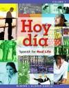 Hoy Dia, Volume 1: Spanish for Real Life - John T. McMinn, Nuria Alonso García