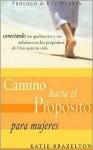 Camino Hacia El Proposito Diario Personal - Katie Brazelton
