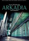 Arkadia - Iwona Michałowska