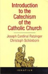 Introduction to the Catechism of the Catholic Church - Christoph Cardinal Schönborn