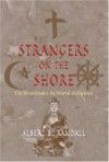 Strangers on the Shore: The Beatitudes in World Religions - Albert B. Randall