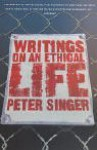 Writings on an Ethical Life (ISNM) - Peter Singer