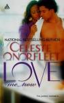 Love Me Now - Celeste O. Norfleet