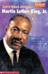 Let's Read About-- Martin Luther King, Jr (Scholastic First Biographies) - Courtney Baker, Cornelius Van Wright, Ying-Hwa Hu