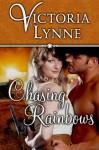 Chasing Rainbows - Victoria Lynne