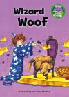 Wizard Woof - Anne Cassidy, Martin Remphry