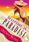 Deception in Paradise - Deborah Brown