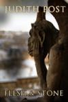Flesh & Stone (1st novella in Ally/Dante series) - Judith Post