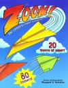 Zoom! (reissue): The Complete Paper Airplane Kit - Margaret A. Hartelius, Margaret A. Hartelius