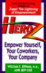 Heroz: Empower Yourself, Your Coworkers, Your Company - William C. Byham, Jeff Cox