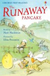 The Runaway Pancake (Usborne First Reading) - Mairi Mackinnon, Silvia Provantini