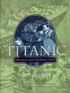 Titanic: Women and Children First - Judith B. Geller, John P. Eaton