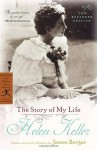The Story of My Life: The Restored Edition (Modern Library Classics) - Helen Keller, James Berger