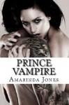 Prince Vampire - Amarinda Jones